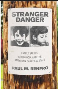 Paul M Renfro Stranger Danger Oxford University Press 2020